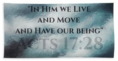 In Him We Live... Beach Sheet by Sharon Soberon