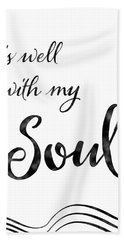 Inspirational Typography Script Calligraphy - It Is Well With My Soul Beach Towel
