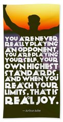 Ispirational Sports Quotes    Arthur Ashe Beach Towel