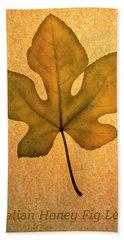Italian Honey Fig Leaf 4 Beach Towel