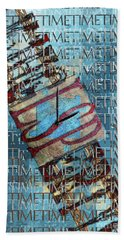 Its All About Time Beach Towel