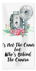 Beach Towel featuring the digital art It's Who Is Behind The Camera by Colleen Taylor