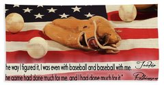 Jackie Robinson Baseball Quote Beach Towel by Dan Sproul