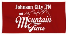Beach Towel featuring the digital art Johnson City Tn On Mountain Time by Heather Applegate