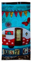 Just Go  Beach Towel by Debra Forand