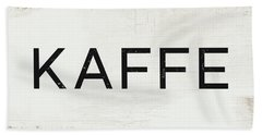 Beach Towel featuring the mixed media Kaffe Sign- Art By Linda Woods by Linda Woods