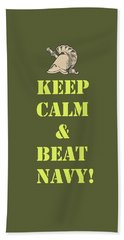 Beach Towel featuring the photograph Keep Calm And Beat Navy by Dan McManus