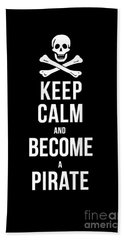 Keep Calm And Become A Pirate Tee Beach Sheet