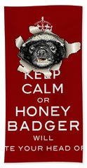 Designs Similar to Keep Calm Or Honey Badger...
