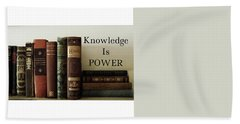 Knowledge Is Power Beach Towel by Patricia E Sundik