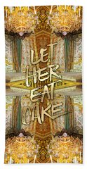 Let Her Eat Cake Marie Antoinette Versailles Bedroom Beach Towel