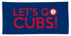 Let's Go Cubs Beach Towel