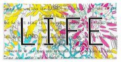 Life Is A Gift Beach Towel