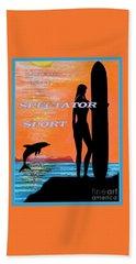 Life Is Not A Spectator Sport Beach Towel