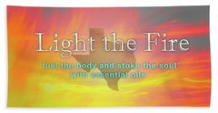 Beach Towel featuring the photograph Light The Fire by Cheryl McClure