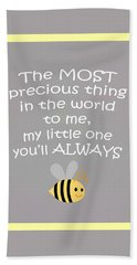 Little One You'll Always Bee Beach Towel