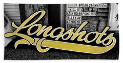 Beach Towel featuring the photograph Longshots - Sign by Colleen Kammerer