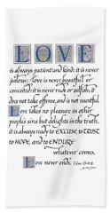 Love Is Always Patient Beach Sheet