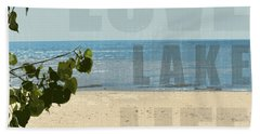Beach Towel featuring the photograph Love Lake Life by Michelle Calkins