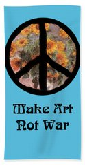Make Art Not War Peace Sign Beach Towel
