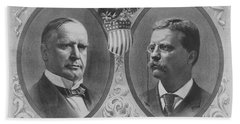 Mckinley And Roosevelt Election Poster Beach Towel