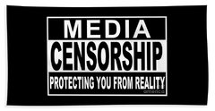 Beach Sheet featuring the digital art Media Censorship Protecting You From Reality by Bruce Stanfield