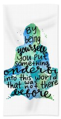 Meditation Quote Being Yourself Beach Towel