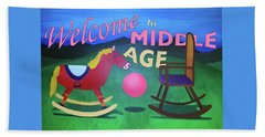 Middle Age Birthday Card Beach Towel by Thomas Blood
