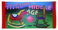 Middle Age Birthday Card Beach Towel