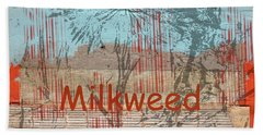 Beach Towel featuring the photograph Milkweed Collage by Cynthia Powell