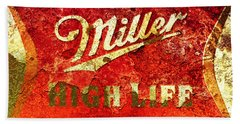 Miller High Life Beach Towel by Brian Reaves