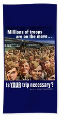 Millions Of Troops Are On The Move Beach Towel