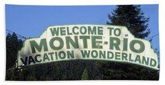 Monte Rio Sign Beach Towel
