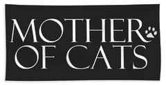 Mother Of Cats- By Linda Woods Beach Towel