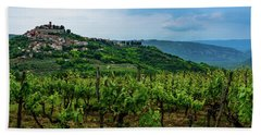 Motovun And Vineyards - Istrian Hill Town, Croatia Beach Towel