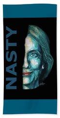 Nasty - Hillary Clinton Beach Towel by Konni Jensen
