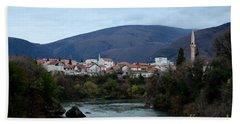 Neretva River And Mostar City And Hills With Mosque Minaret Bosnia Herzegovina Beach Towel