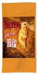 Never Give Up. Beach Towel