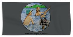 No Skinny Dipping Beach Towel