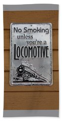 No Smoking Unless Youre A Locomotive Beach Towel