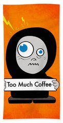 Not Too Much Coffee Beach Towel