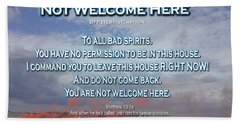 Not Welcome Here Beach Towel