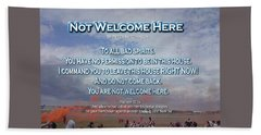 Not Welcome Here Beach Sheet