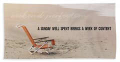 Nothing Better Than This Quote Beach Towel
