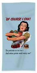 Of Course I Can -- Ww2 Propaganda Beach Towel