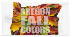 Oregon Maple Leaves Mixed Fall Colors Text Beach Towel
