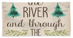 Over The River And Through The Woods Woodland Beach Towel