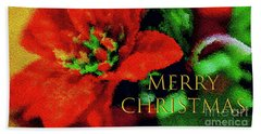Painted Poinsettia Merry Christmas Beach Towel by Sandy Moulder