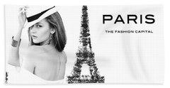Paris The Fashion Capital Beach Towel