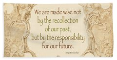 Past And Future- Quote Beach Towel